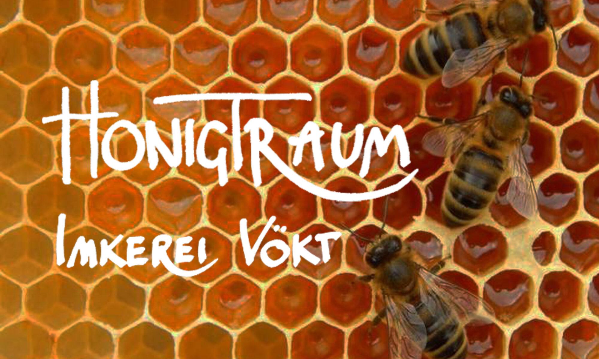 Honig(T)raum